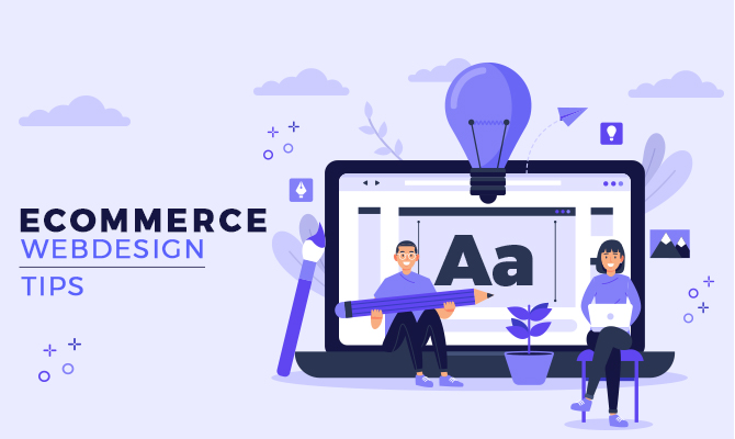 Ecommerce Website Design Tips